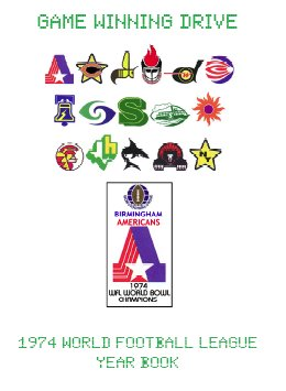 Game Winning Drive 1974 World Football League E-Book