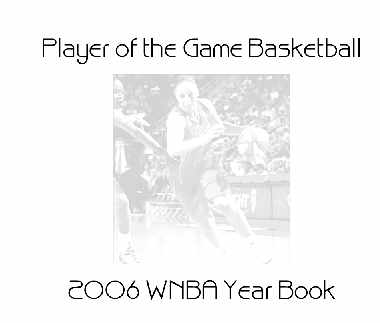 2006 WNBA Player of the Game Yearbook