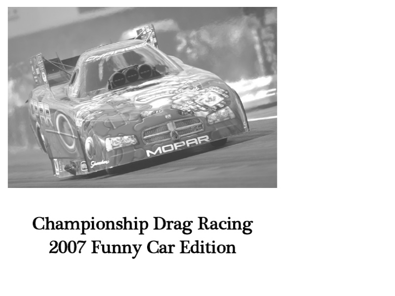 Championship Drag Racing: 2007 Funny Car Edition