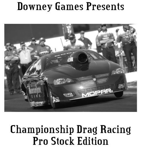 Championship Drag Racing: 2007 Pro Stock Edition