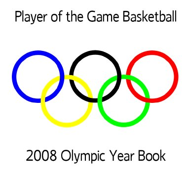 2008 Olympic Player of the Game Yearbook