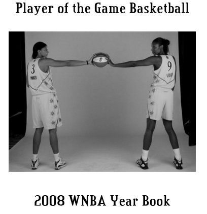 2008 WNBA Player of the Game Yearbook