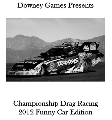 Championship Drag Racing: 2012 Funny Car Edition