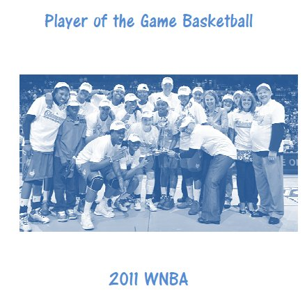 2011 WNBA Player of the Game Yearbook