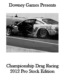 Championship Drag Racing: 2012 Pro Stock Edition