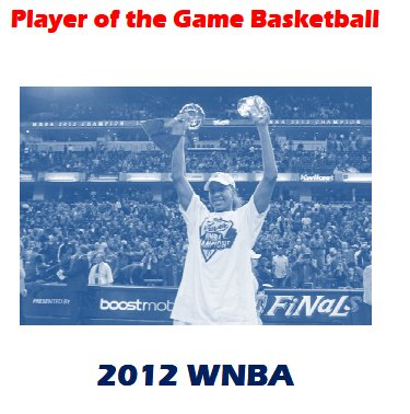 2012 WNBA Player of the Game Yearbook