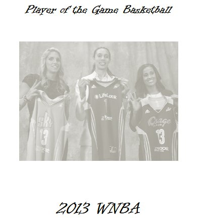 2013 WNBA Player of the Game Yearbook
