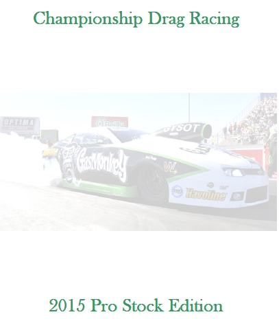 Championship Drag Racing: 2015 Pro Stock Edition