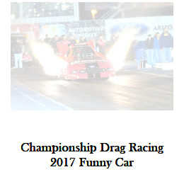 Championship Drag Racing: 2017 Funny Car Edition