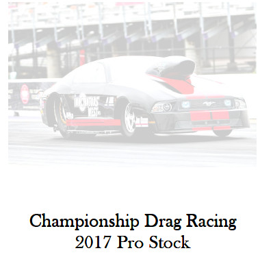 Championship Drag Racing: 2017 Pro Stock Edition