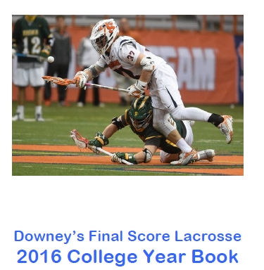 Downey's Final Score Lacrosse 2016 College Year Book