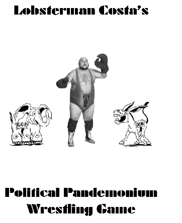 Lobsterman's Political Pandemonium Wrestling Game