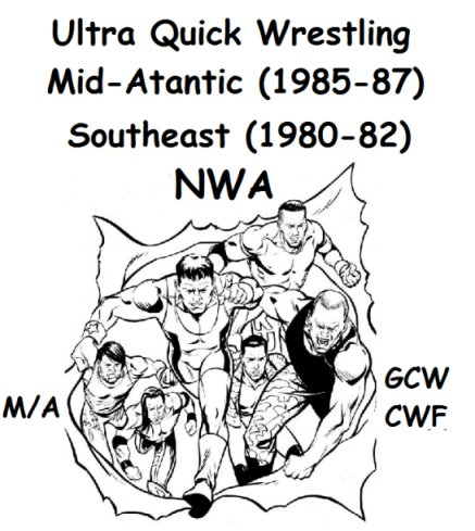 Ultra Quick Wrestling 1980s Mid-Atlantic/GCW Year Book