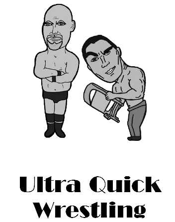 Ultra Quick Wrestling